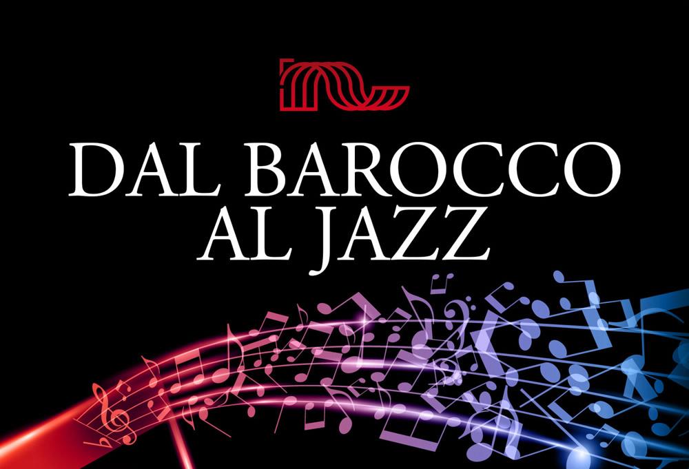Dal Barocco al Jazz