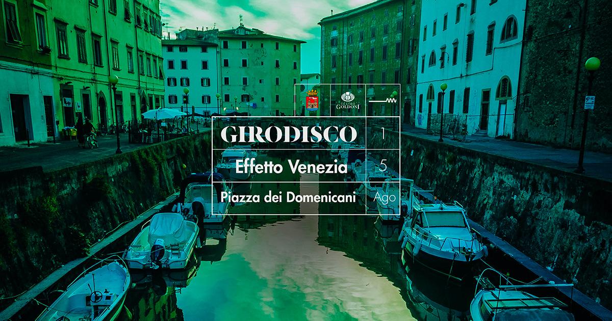 Girodisco • Effetto Venezia 2018